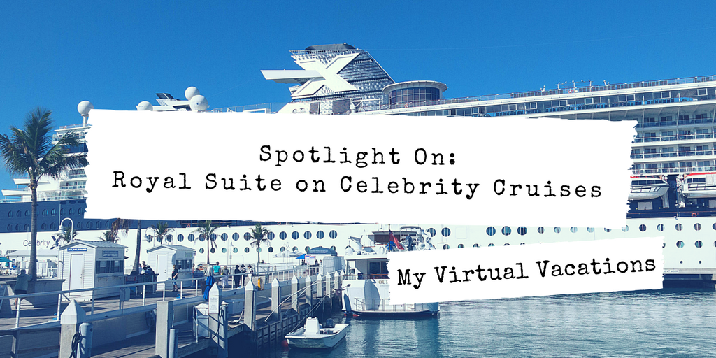 Explore Royal Suite on Celebrity Cruises